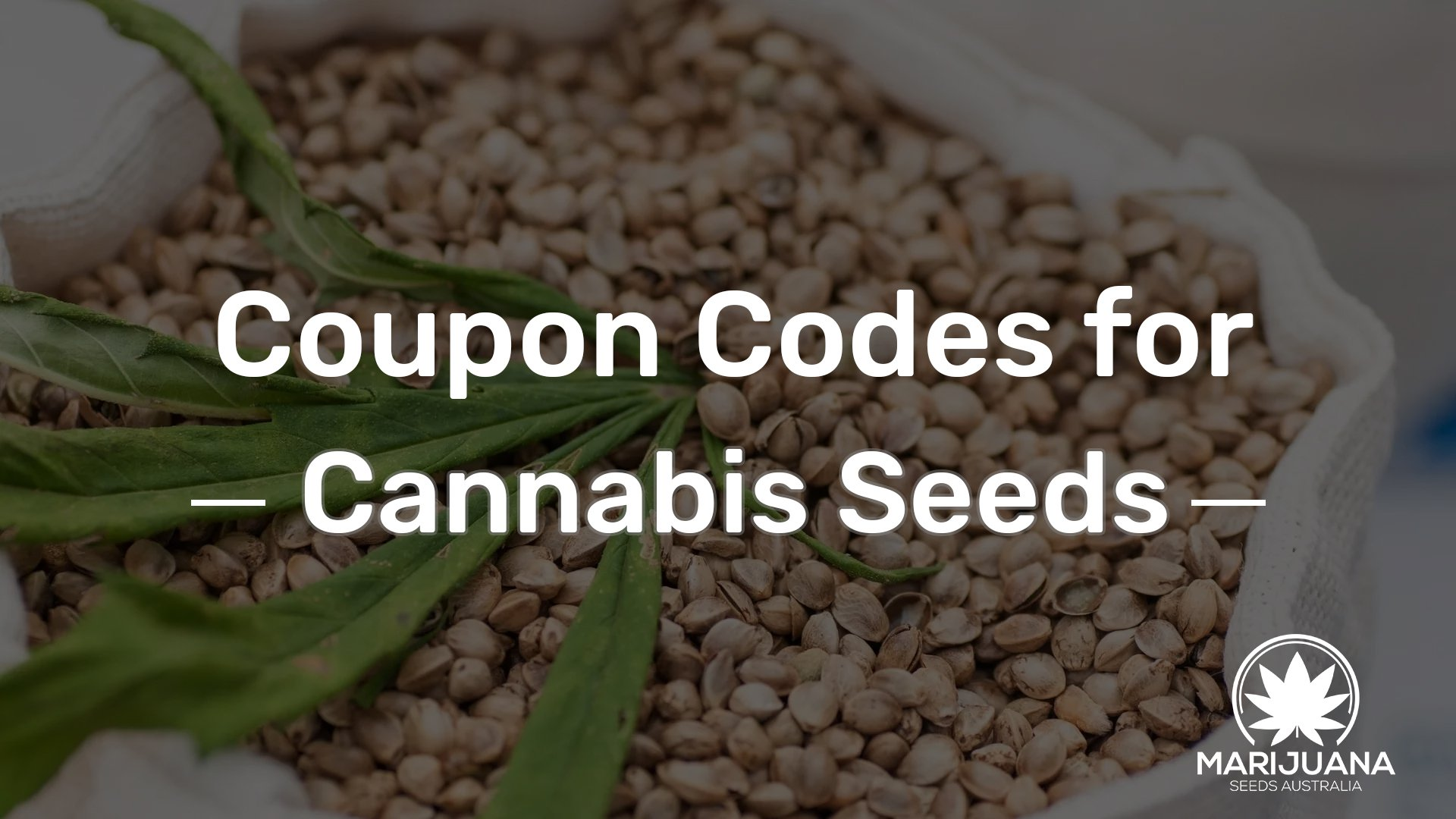 Coupon Codes for Cannabis Seeds